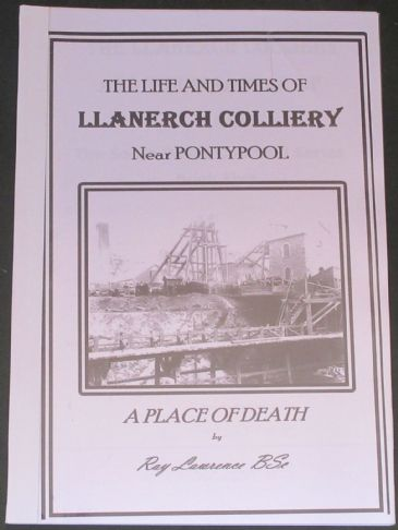 The Life and Times of Llanerch Colliery, Near Pontypool, by Ray Lawrence